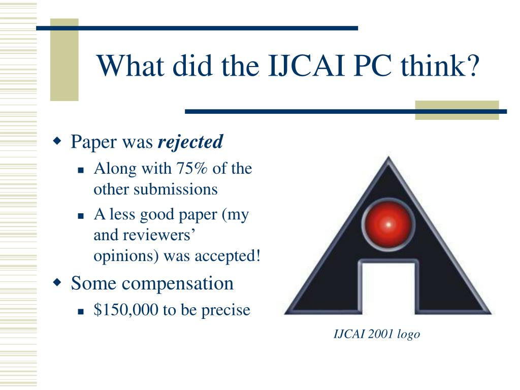 What did the IJCAI PC think?