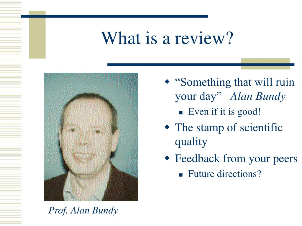 What is a review?