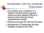 identification with the worldwide organization