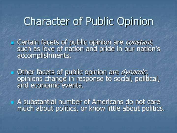 Character of public opinion