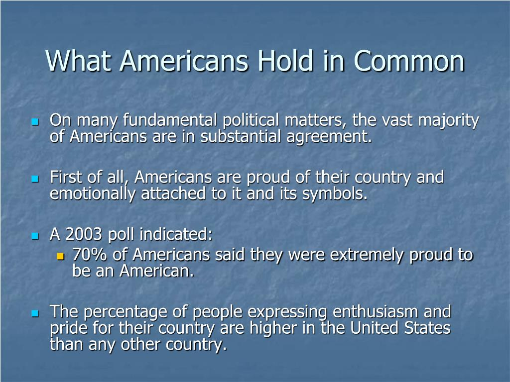 What Americans Hold in Common