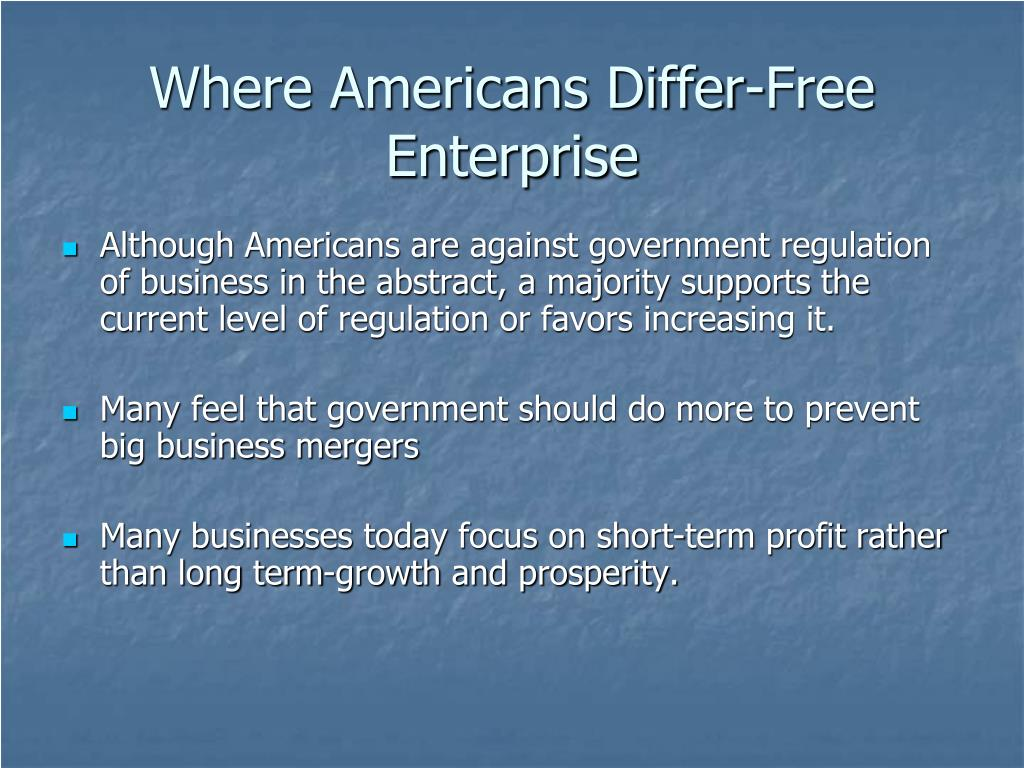 Where Americans Differ-Free Enterprise