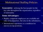 multinational staffing policies10