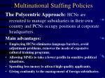 multinational staffing policies9