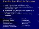 possible tests used for selection38