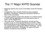 the 1 st major nypd scandal