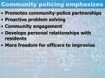 community policing emphasizes