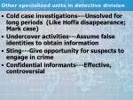 other specialized units in detective division