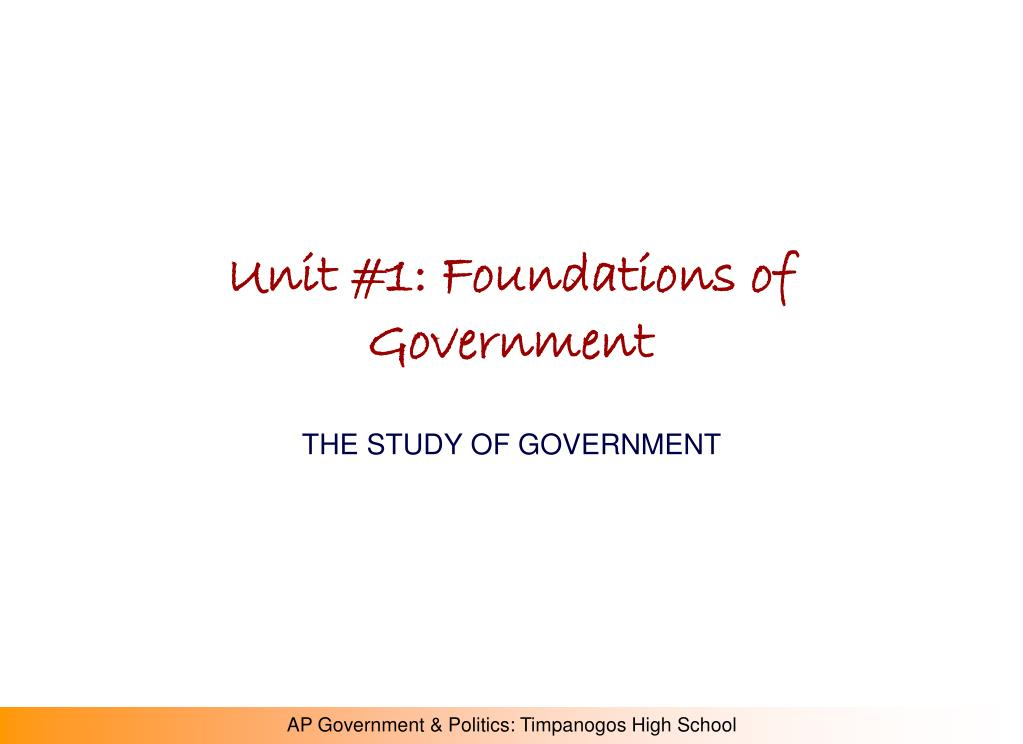 unit 1 foundations of government l.