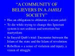 a community of believers in a jahili society