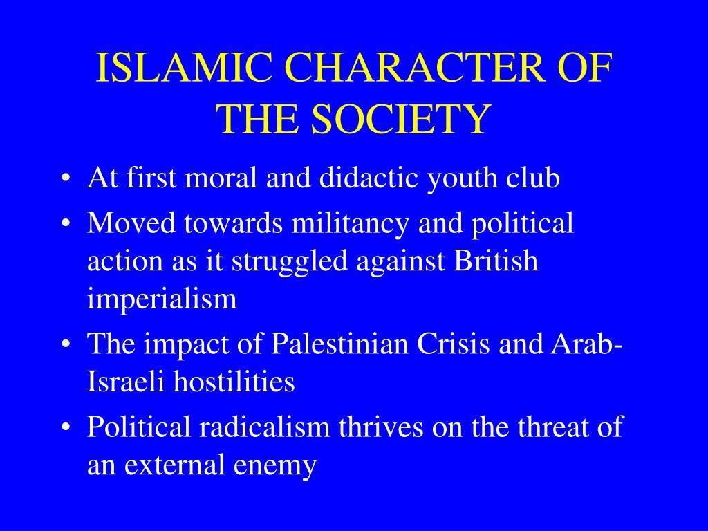 ISLAMIC CHARACTER OF THE SOCIETY