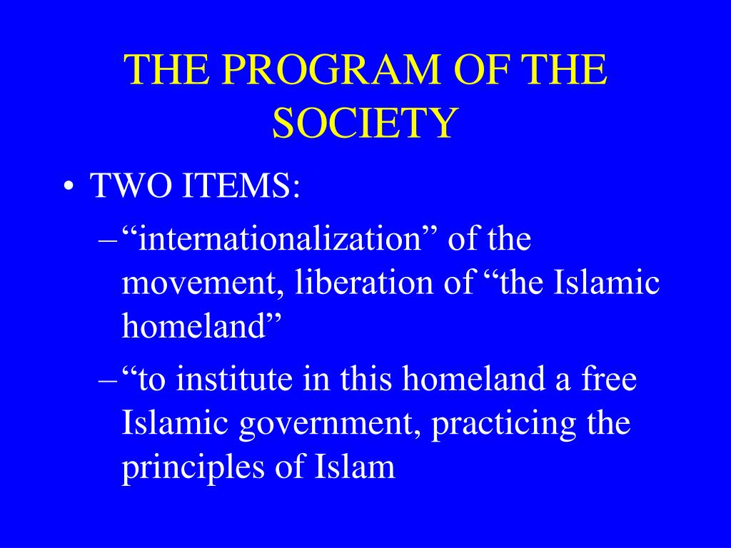 THE PROGRAM OF THE SOCIETY