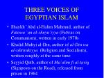 three voices of egyptian islam