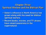 chapter three spiritual warfare and the biblical plan