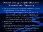 princess taiping daughter of empress wu and sister to zhongzong