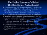 the end of xuanzong s reign the rebellion of an lushan 3