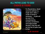 all paths lead to god choice is yours
