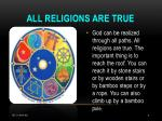 all religions are true