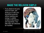 made the religion simple