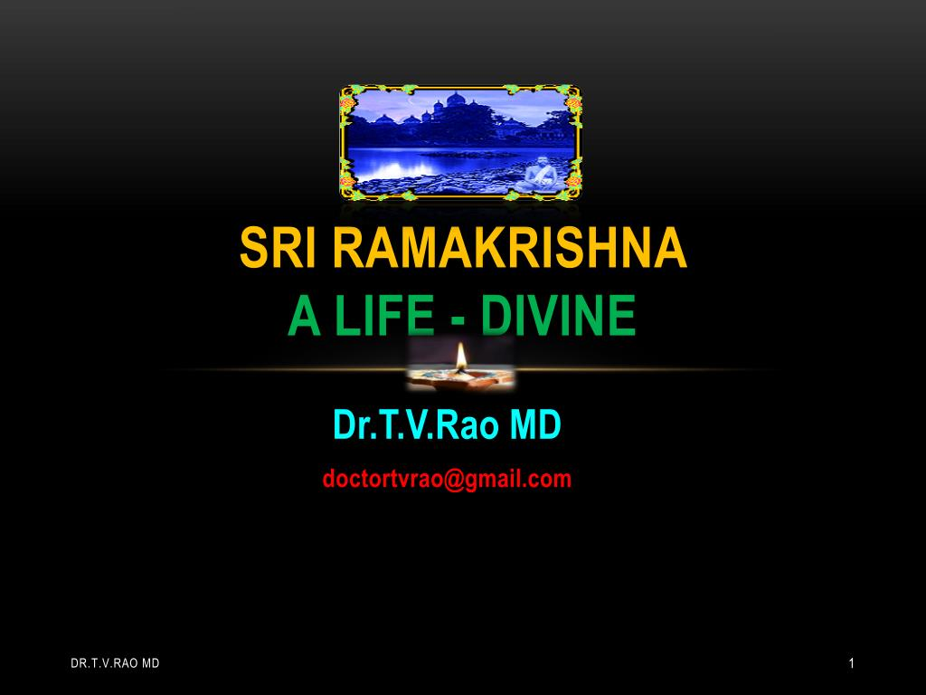 sri ramakrishna a life divine l.