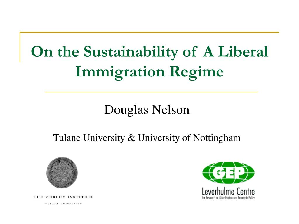 on the sustainability of a liberal immigration regime l.