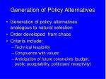 generation of policy alternatives