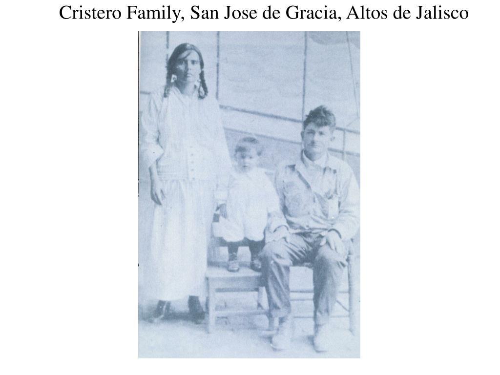 Cristero Family, San Jose de Gracia, Altos de Jalisco