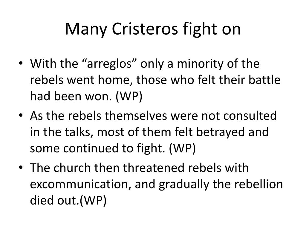 Many Cristeros fight on