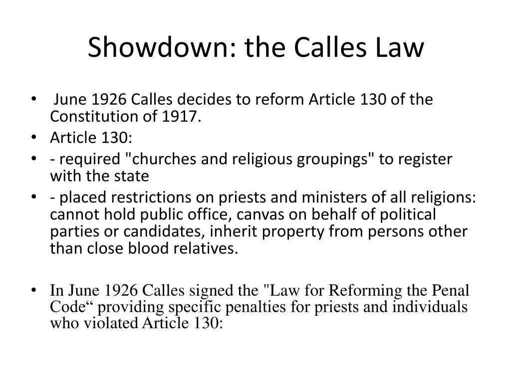 Showdown: the Calles Law