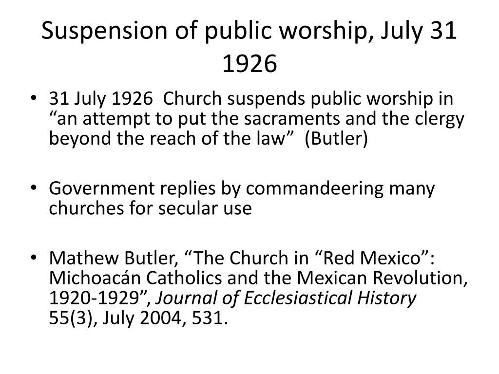 Suspension of public worship, July 31 1926