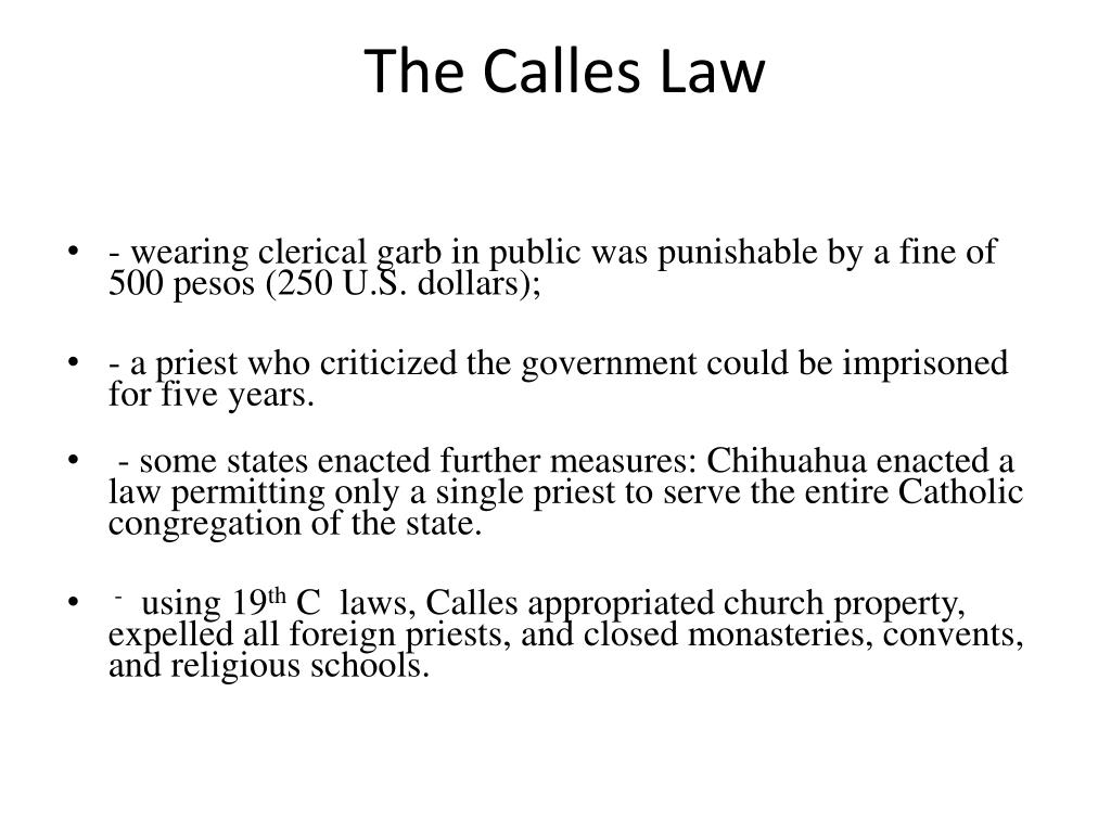 The Calles Law