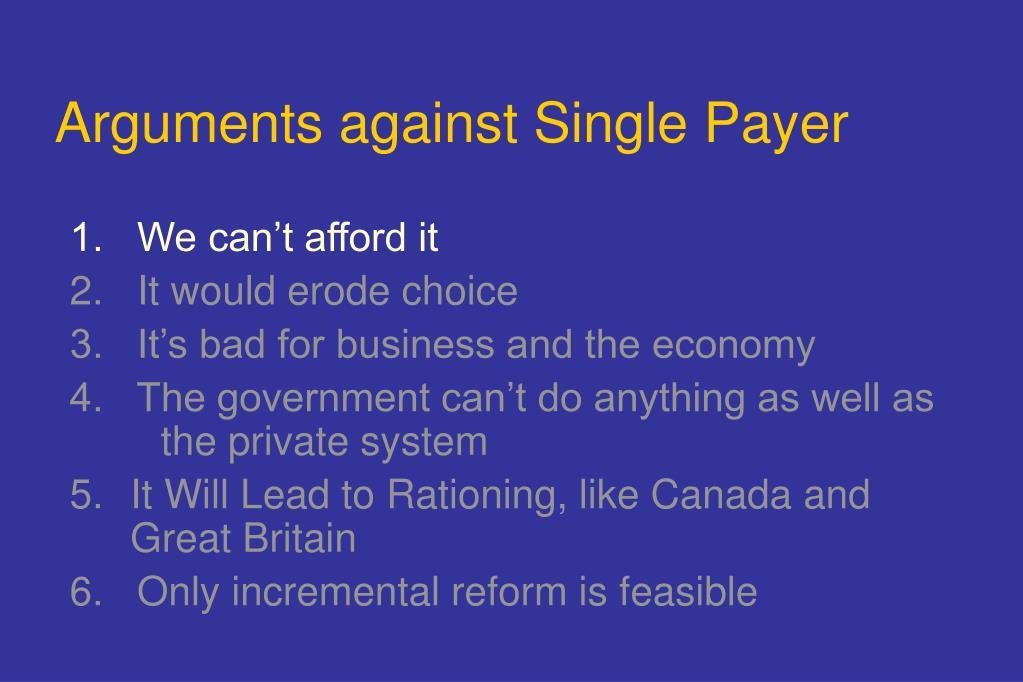 Arguments against Single Payer