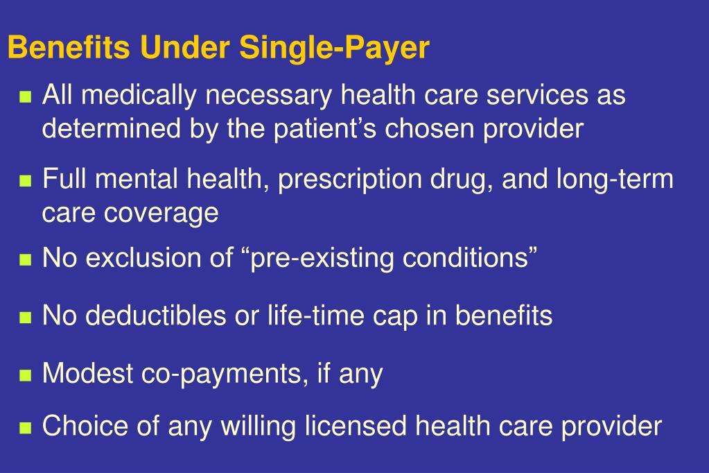 Benefits Under Single-Payer