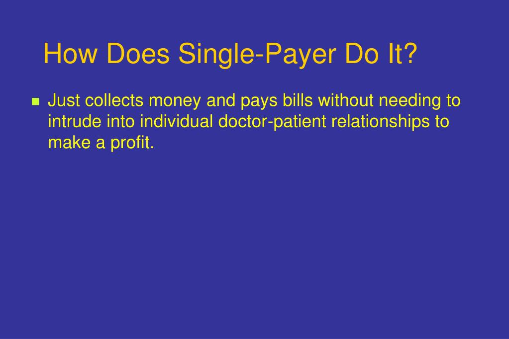 How Does Single-Payer Do It?