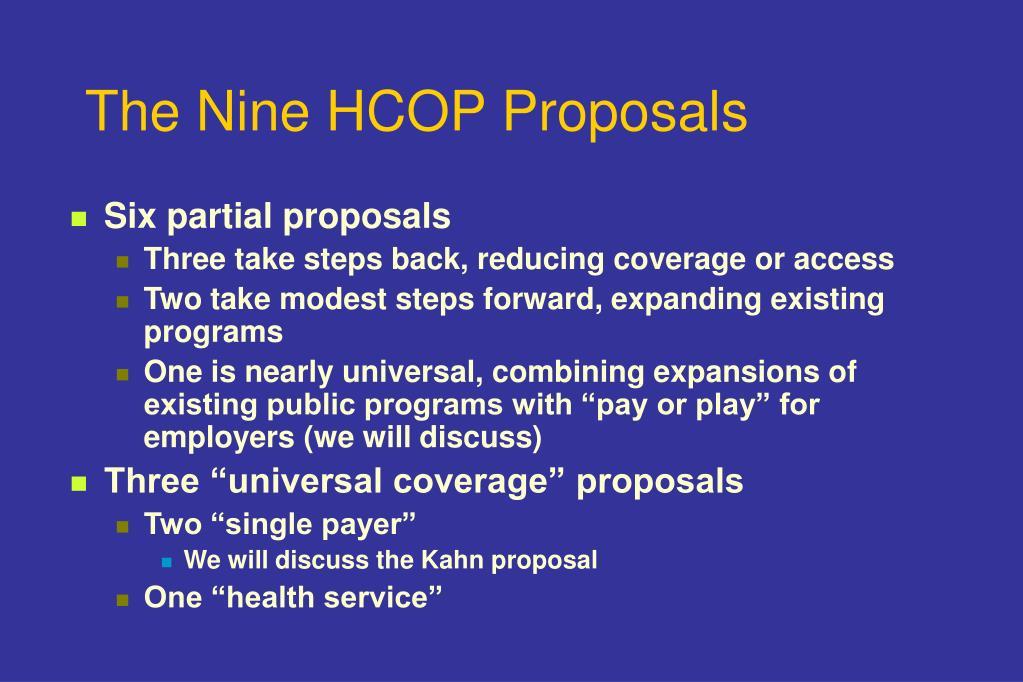 The Nine HCOP Proposals