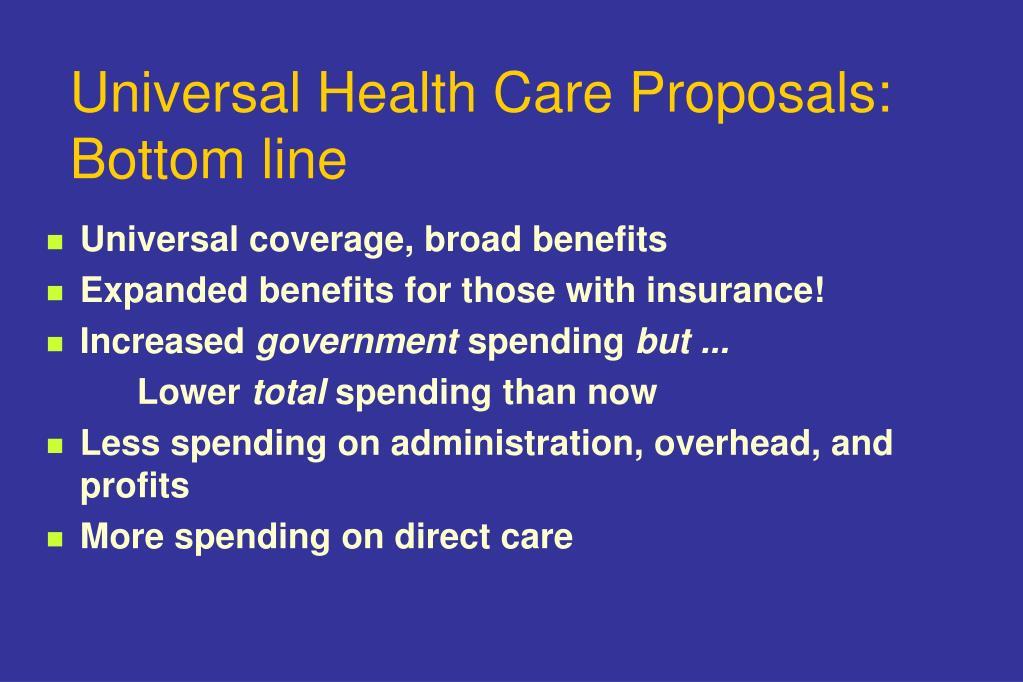 Universal Health Care Proposals: Bottom line