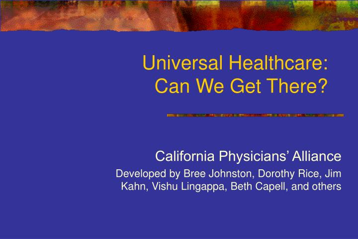 Universal healthcare can we get there