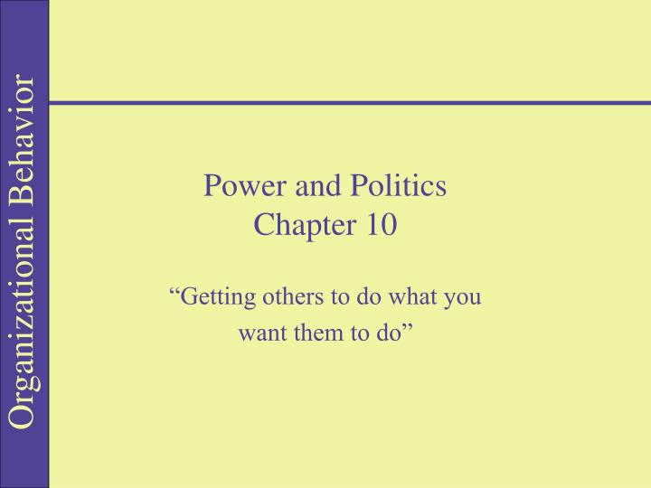 power and politics chapter 10 n.