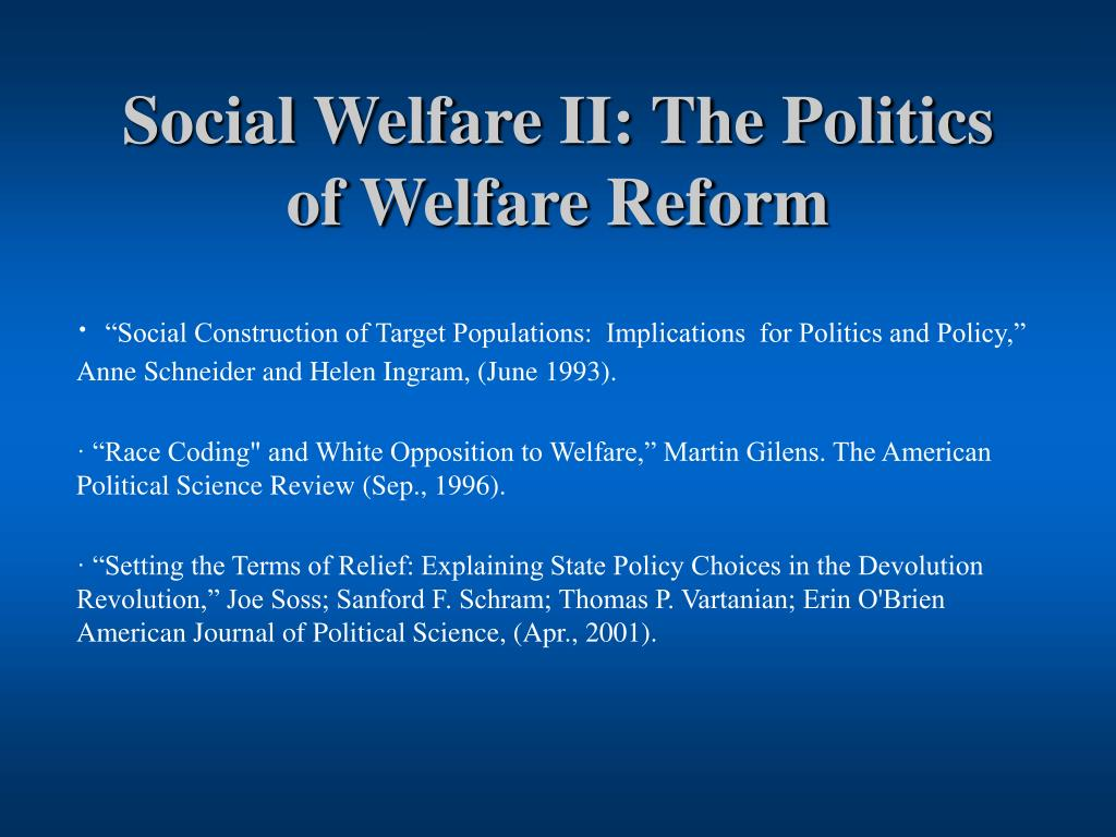 social welfare ii the politics of welfare reform l.