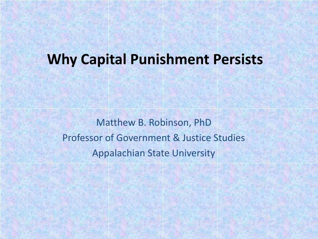why capital punishment persists l.