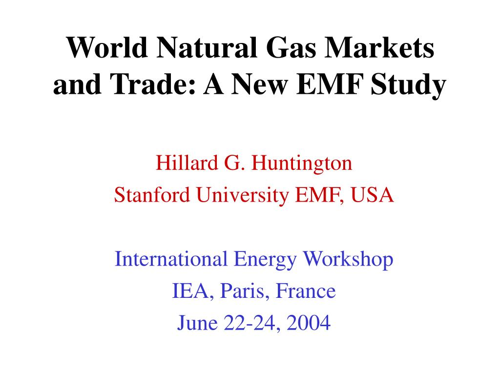 world natural gas markets and trade a new emf study l.