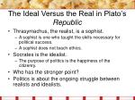 the ideal versus the real in plato s republic