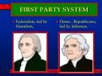 first party system
