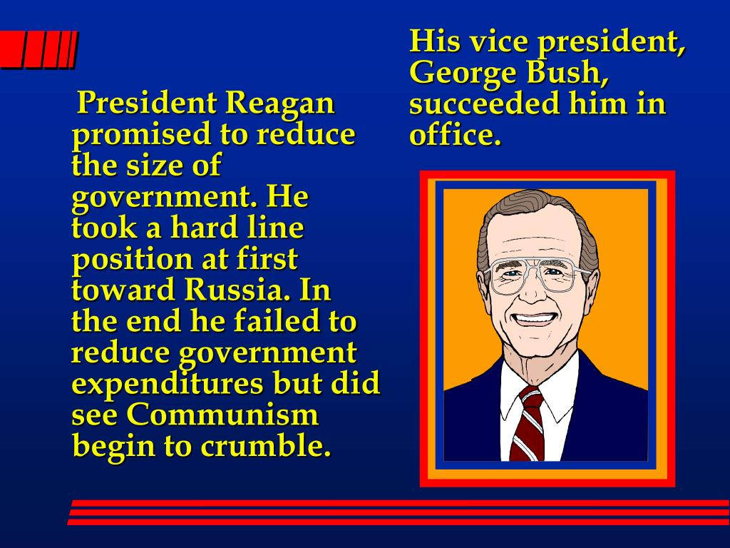 His vice president, George Bush, succeeded him in office.