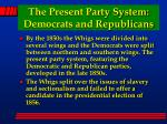 the present party system democrats and republicans