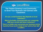 the fastest growing local community to grow your business and connect with customers