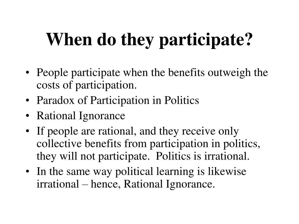 When do they participate?