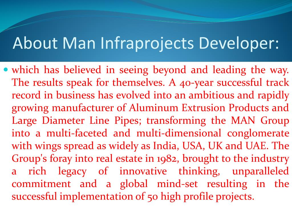 About Man Infraprojects Developer: