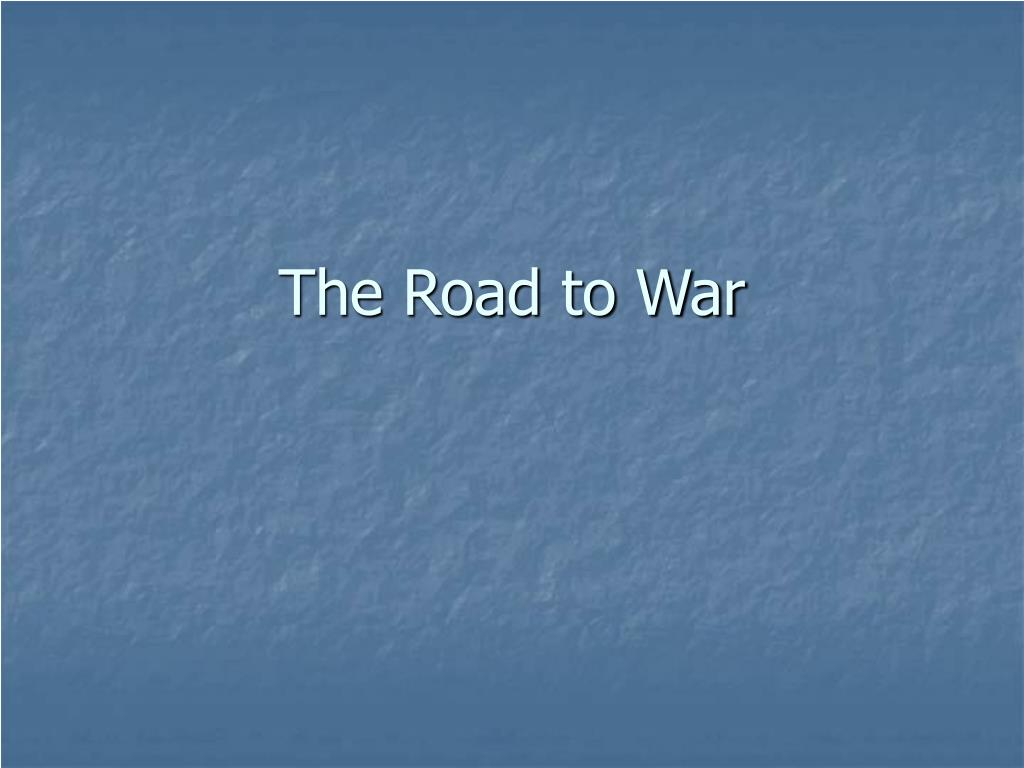 the road to war l.