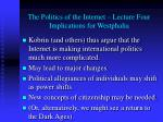 the politics of the internet lecture four implications for westphalia
